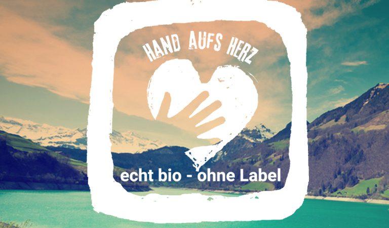 Hand auf's Herz - echt bio, ohne label